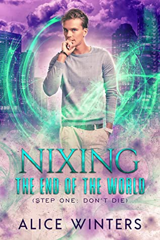 Review: Nixing the End of the World by Alice Winters