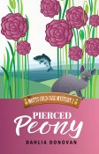 Guest Post and Giveaway: Pierced Peony by Dahlia Donovan