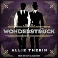Audiobook Review: Wonderstruck by Allie Therin