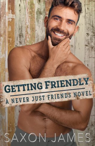 Excerpt and Giveaway: Getting Friendly by Saxon James