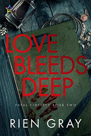 Review: Love Bleeds Deep by Rien Grey