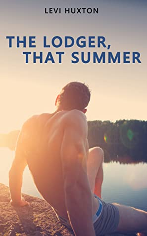 Review: The Lodger, That Summer by Levi Huxton