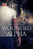 Review: Wounded Alpha by Mell Eight