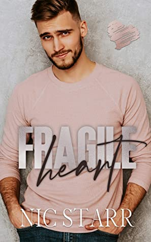 Review: Fragile Heart by Nic Starr