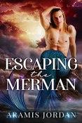Review: Escaping the Merman by Aramis Jordan