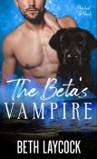 Excerpt and Giveaway: The Beta's Vampire by Beth Laycock