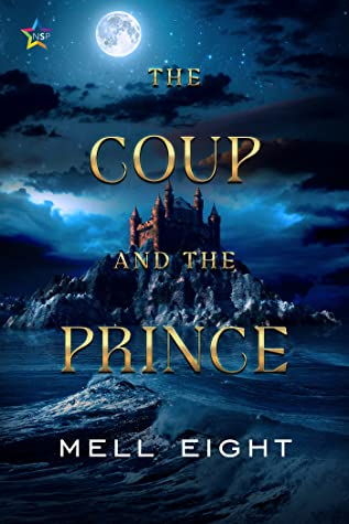 Review: The Coup and the Prince by Mell Eight