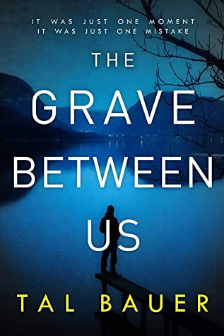 Buddy Review: The Grave Between Us by Tal Bauer