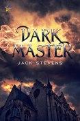 Review: Dark Master by Jack Stevens