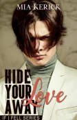 Excerpt and Giveaway: Hide Your Love Away by Mia Kerick