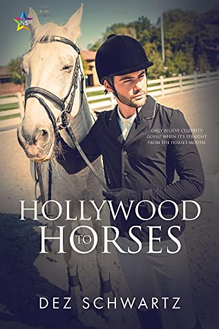 Review: Hollywood to Horses by Dez Schwartz