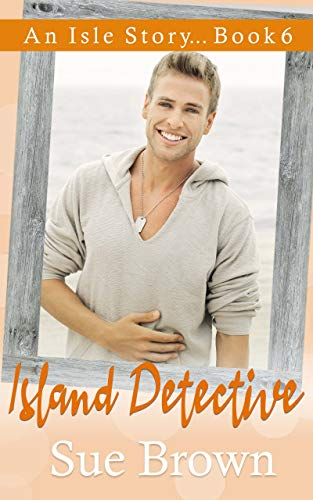 Excerpt and Giveaway: Island Detective by Sue Brown