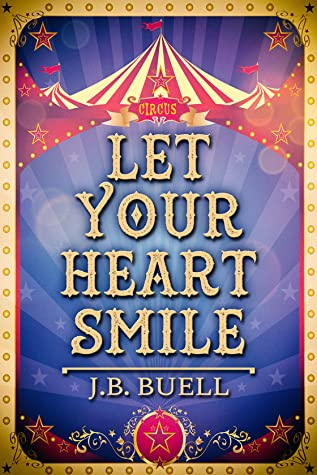 Review: Let Your Heart Smile by J.B. Buell