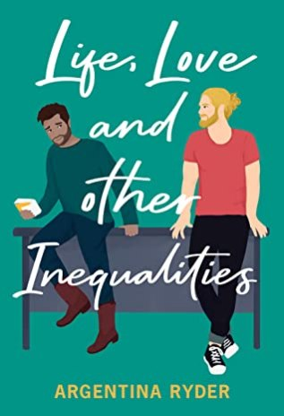 Review: Life, Love and Other Inequalities by Argentina Ryder