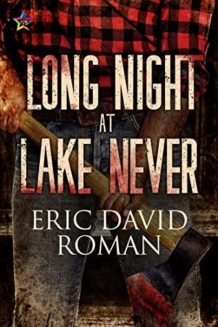 Review: Long Night at Lake Never by Eric David Roman