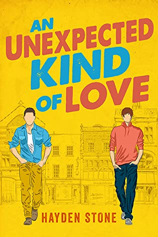 Review: An Unexpected Kind of Love by Hayden Stone