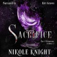 Audiobook Review: Sacrifice by Nikole Knight