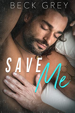 Review: Save Me by Beck Grey
