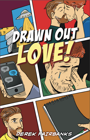 Guest Post: Drawn Out Love! by Derek Fairbanks