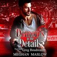 Audiobook Review: The Demon's in the Details by Meghan Maslow