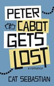 Review: Peter Cabot Gets Lost by Cat Sebastian