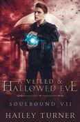 veiled and hallowed eve cover