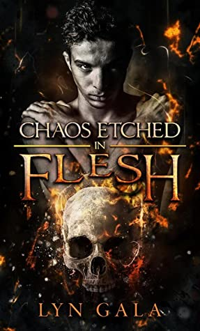 Review: Chaos Etched in Flesh by Lyn Gala