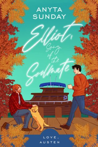 Excerpt and Giveaway: Elliot, Song of the Soulmate by Anyta Sunday