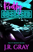 Review: Pretty Obsessed by J.R. Gray