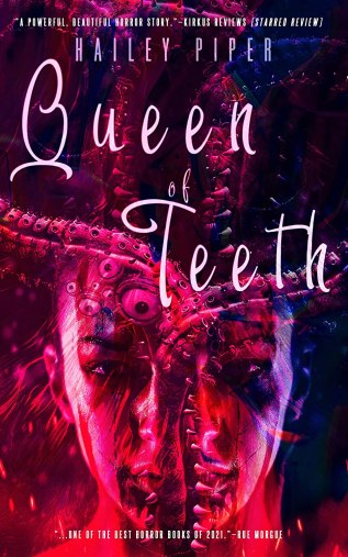 Review: Queen of Teeth by Hailey Piper