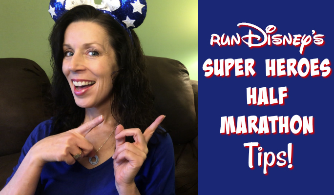 Tips for runDisney's Super Heroes Half Marathon Weekend | Vlogtober Day 16