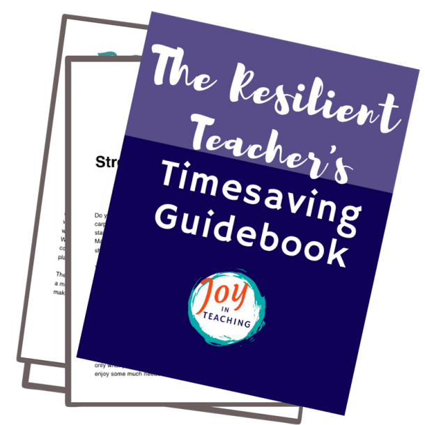 The Resilient Teacher's Timesaving Guidebook