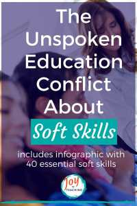 The Unspoken Education Conflict About Soft Skills with Infographic