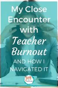 My Close Encounter with Teacher Burnout and How I Navigated It   Joy in Teaching