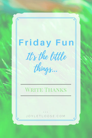 Friday Fun - Write Thanks