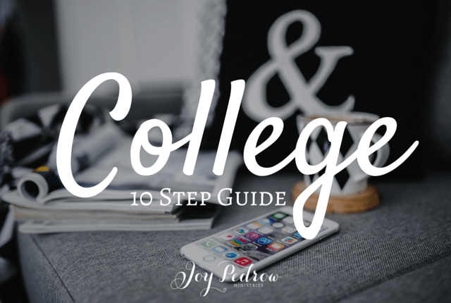 10 Step Guide to Transition to College _ JoyPedrow.com