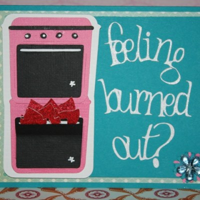 Flaming Oven Card – From My Kitchen (Literally)