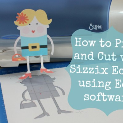 How to Print and Cut with Ecal Software for Sizzix Eclips