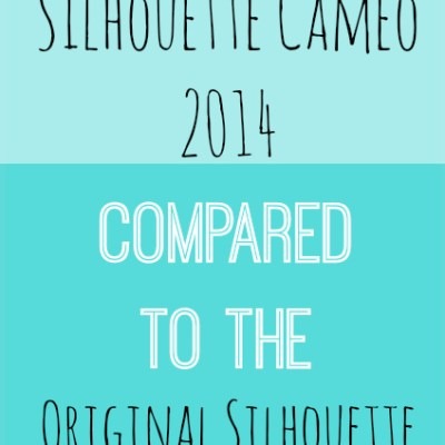 New Silhouette Cameo 2014 Compared to Original Silhouette Cameo