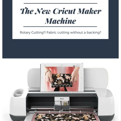 Let's talk about The New Cricut Maker Machine