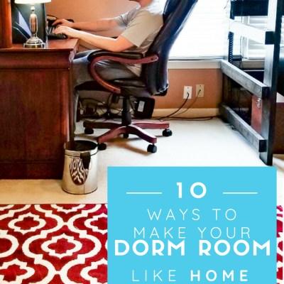 10 Ways to Make Your Dorm like Home