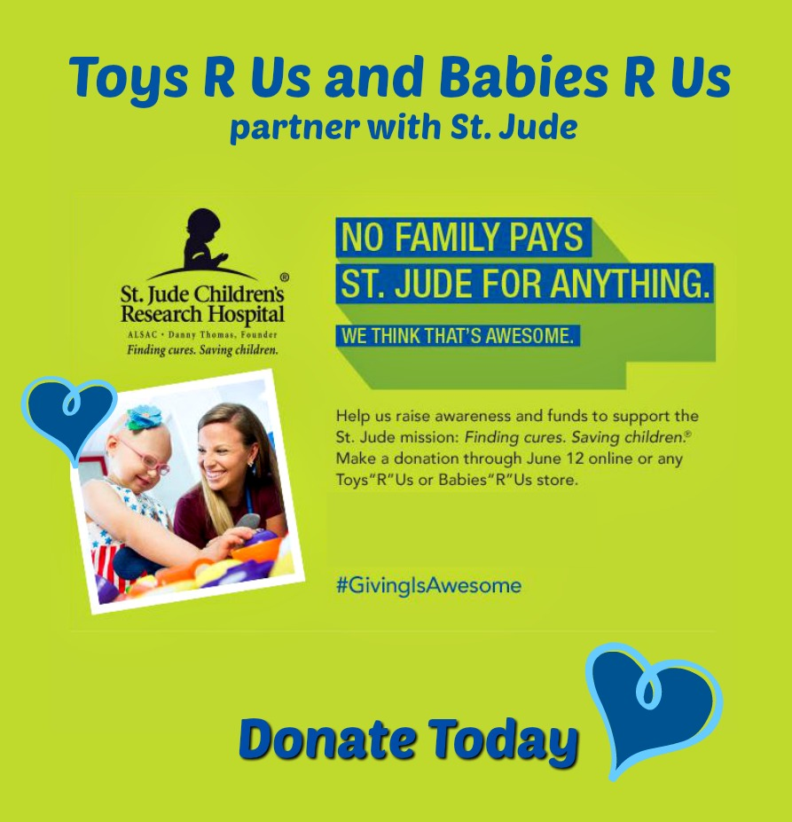"Donate to St. Jude Children's Research Hospital through Toys ""R"" Us"