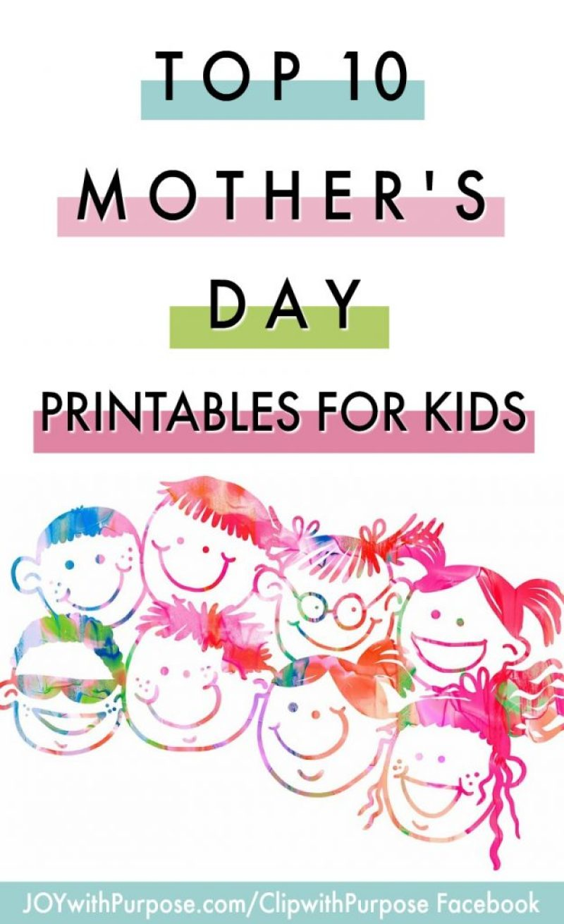 Top 10 Free Mothers Day Printables For Kids Joy With Purpose