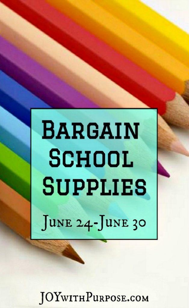 Bargain School Supplies for June 24-June 30 2018