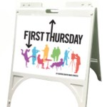 New white plastic a-frame signs for First Thursdays, featuring 18 x 24 signage. The front will feature the First Thursday logo.