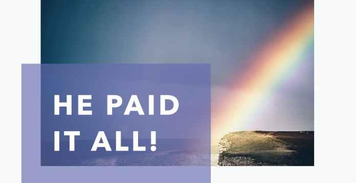 Joseph Prince Devotional 19 November 2020, Joseph Prince Devotional 19 November 2020 – He Paid It All!, Premium News24