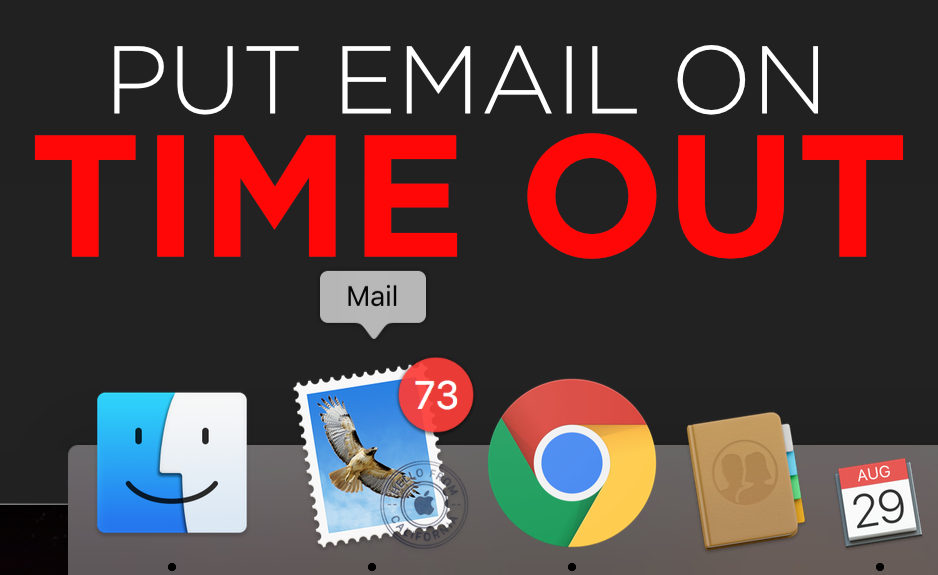 I Put My Email In Time Out