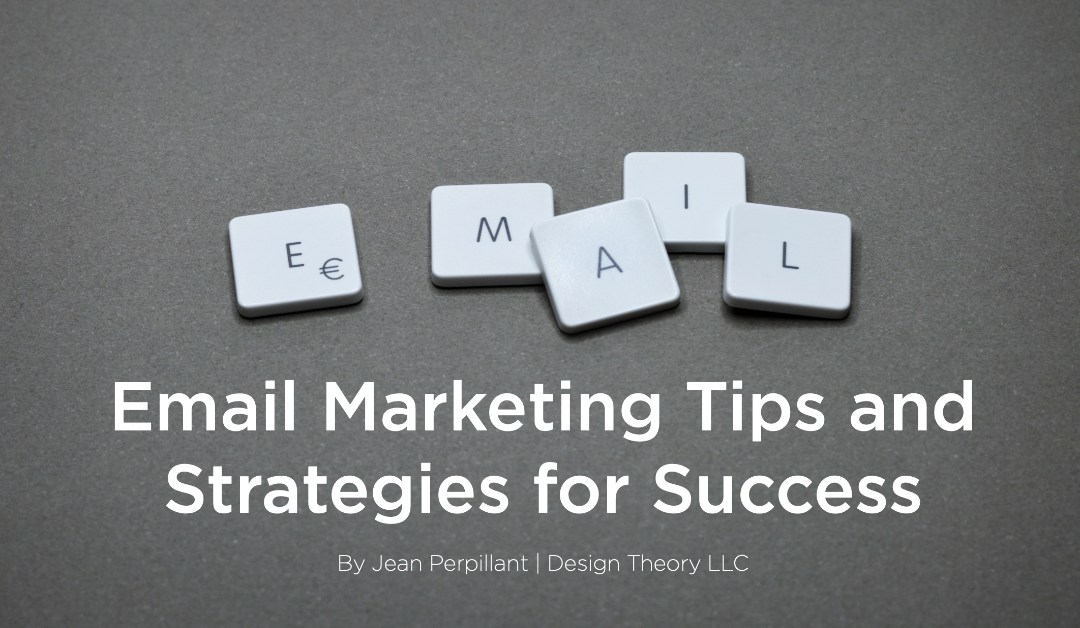 Email Marketing Tips and Strategies for Success