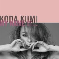倖田來未 (Koda Kumi) - MY NAME IS... [FLAC + MP3 320 / CD]