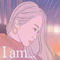 ふくい舞 (Mai Fukui) - I am... [FLAC + MP3 320 / WEB]